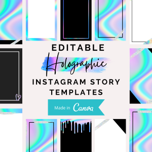 DIY Holograpic Instagram Story Tempates