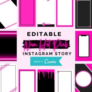 Neon Hot Pink DIY Instagram Story Templates